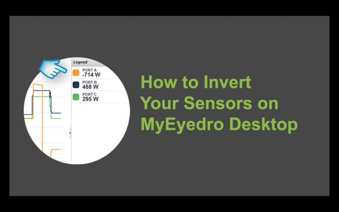 Invert Your EYEFI Sensors in MyEyedro Desktop